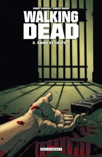 Walking dead. Volume 3, Sains et saufs ?