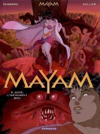 Mayam. Volume 4, June, l'infiniment bon