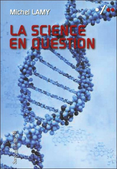 La science en question