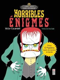 Horribles énigmes