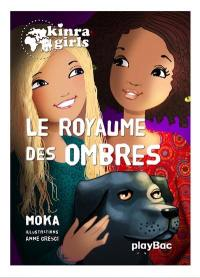 Kinra girls. Volume 8, Le royaume des ombres