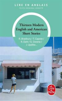 Thirteen modern English and American short stories