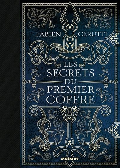 Livre : Les secrets du premier coffre écrit par Fabien ...