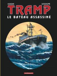 Tramp. Volume 3, Le bateau assassiné