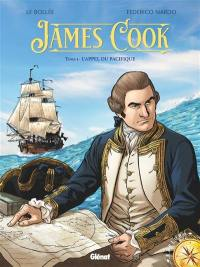 James Cook. Volume 1, L'appel du Pacifique