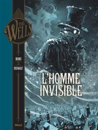 L'homme invisible. Volume 1,
