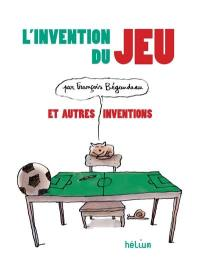 L'invention du jeu