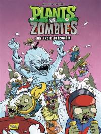 Plants vs zombies. Volume 13, Un froid de zombie