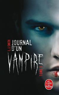 Journal d'un vampire. Volume 1,