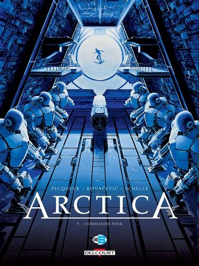 Arctica. Volume 9, Commando noir