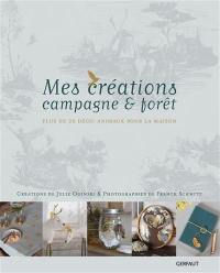 Mes créations campagne & forêt