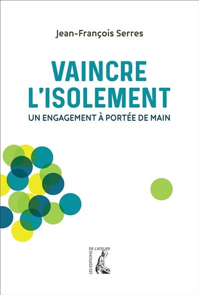 Vaincre l'isolement