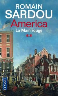America. Volume 2, La main rouge