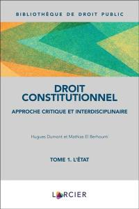 Droit constitutionnel. Volume 1, L'Etat