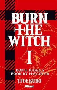 Burn the witch. Volume 1,