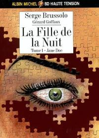 La fille de la nuit. Volume 1, Jane Doe