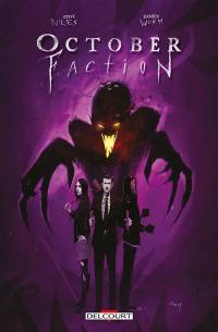 October faction. Volume 2,