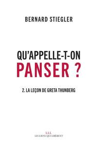 Qu'appelle-t-on panser ?. Volume 2, La leçon de Greta Thunberg