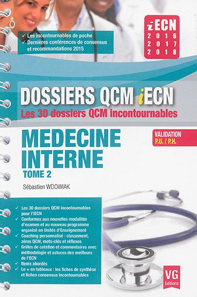 Médecine interne. Volume 2,