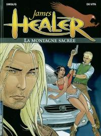 James Healer. Volume 3, La montagne sacrée