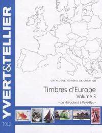 Catalogue de timbres-poste. Volume 3, Timbres d'Europe