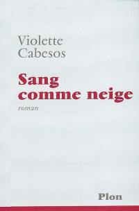 Sang comme neige