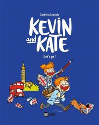 Kevin and Kate. Volume 1, Let's go !