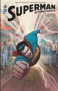 Superman. Volume 2, Panique à Smallville