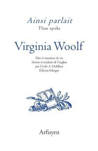 Ainsi parlait Virginia Woolf = Thus spoke Virginia Woolf