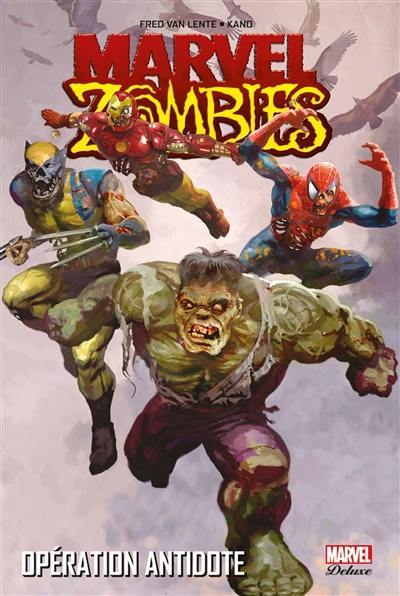 Marvel zombies. Volume 3, Opération antidote