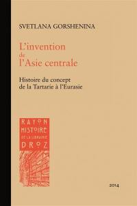 L'invention de l'Asie centrale