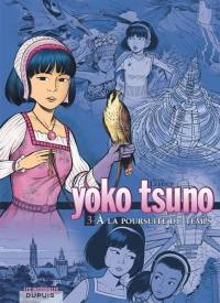 Yoko Tsuno. Volume 3, A la poursuite du temps