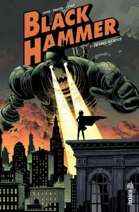 Black Hammer. Volume 1, Origines secrètes