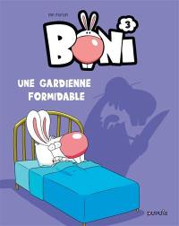 Boni. Volume 3, Une gardienne formidable