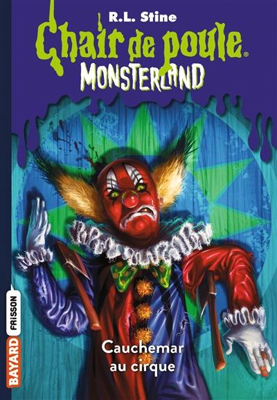 Monsterland. Volume 7, Cauchemar à Clown Palace