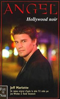 Angel. Volume 6, Hollywood noir