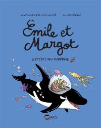 Emile et Margot. Volume 10, Expédition surprise