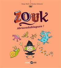 Zouk. Volume 15, Abracadablagues !