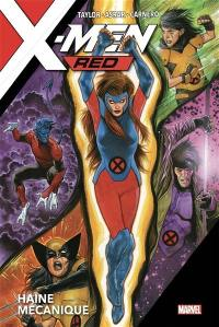 X-Men red, Haine mécanique
