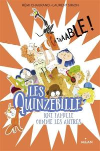 Les Quinzebille, A taaable !