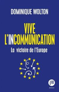 Vive l'incommunication