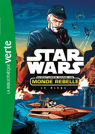 Star Wars. Volume 2, Le piège