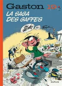 Gaston. Volume 19, La saga des gaffes