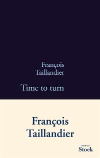 La grande intrigue. Volume 5, Time to turn