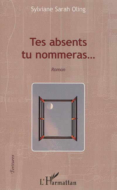 Tes absents tu nommeras...