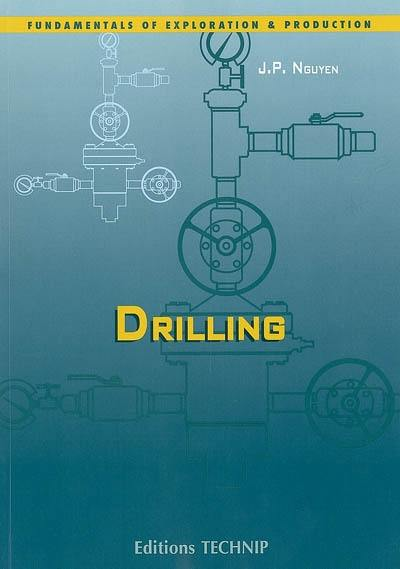Oil and gas field development techniques, Drilling