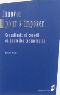 Innover pour s'imposer