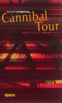 Cannibal tour