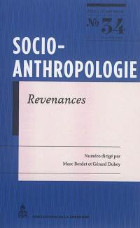 Socio-anthropologie : revue interdisciplinaire de sciences sociales. n° 34, Revenances