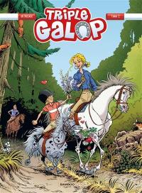 Triple galop. Volume 2,